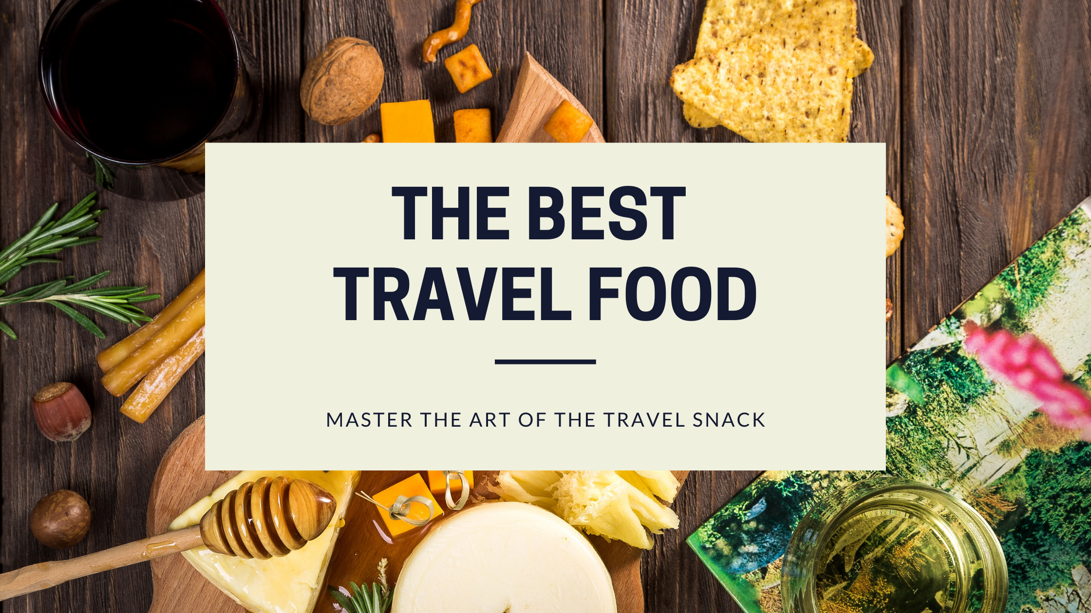 Food for Travelling