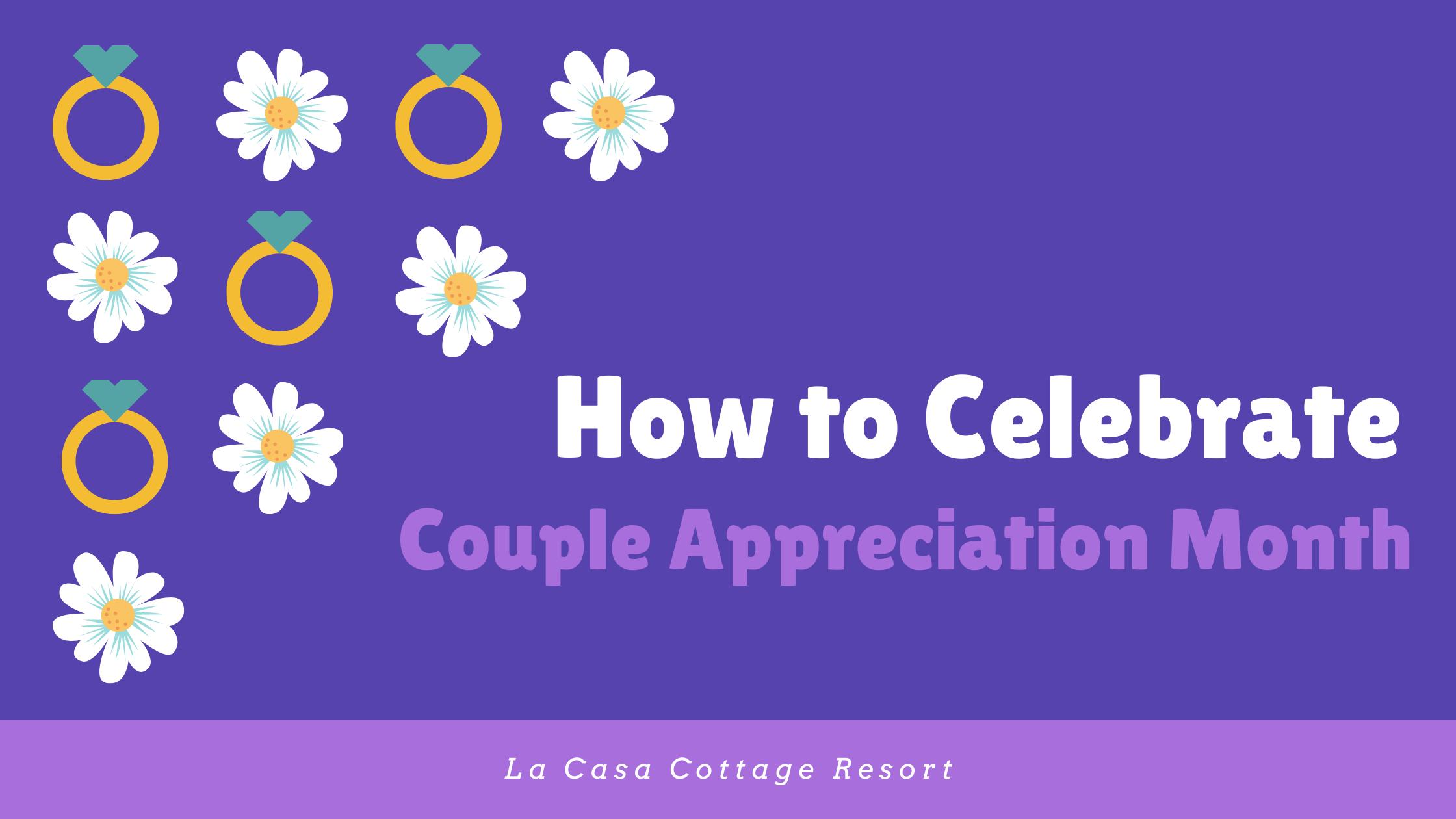 Couples Appreciation month