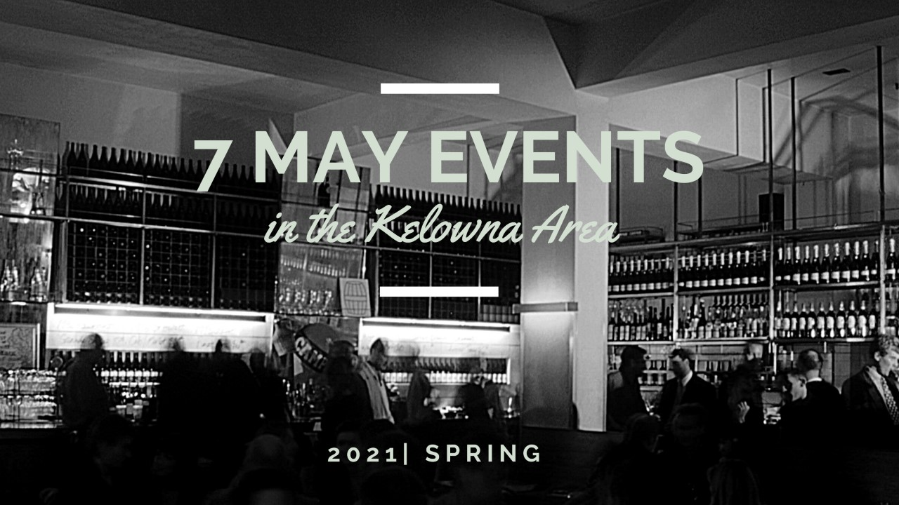 May Events in Kelowna