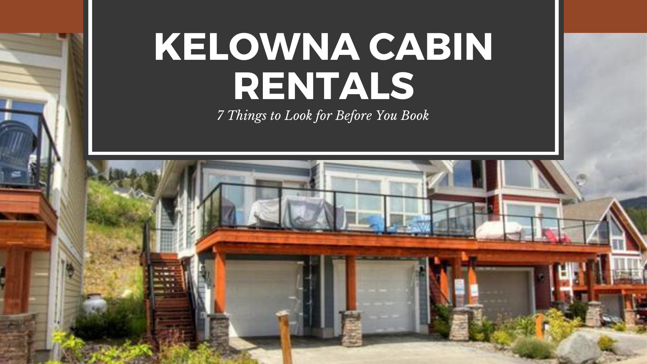 Kelowna Cabin Rentals