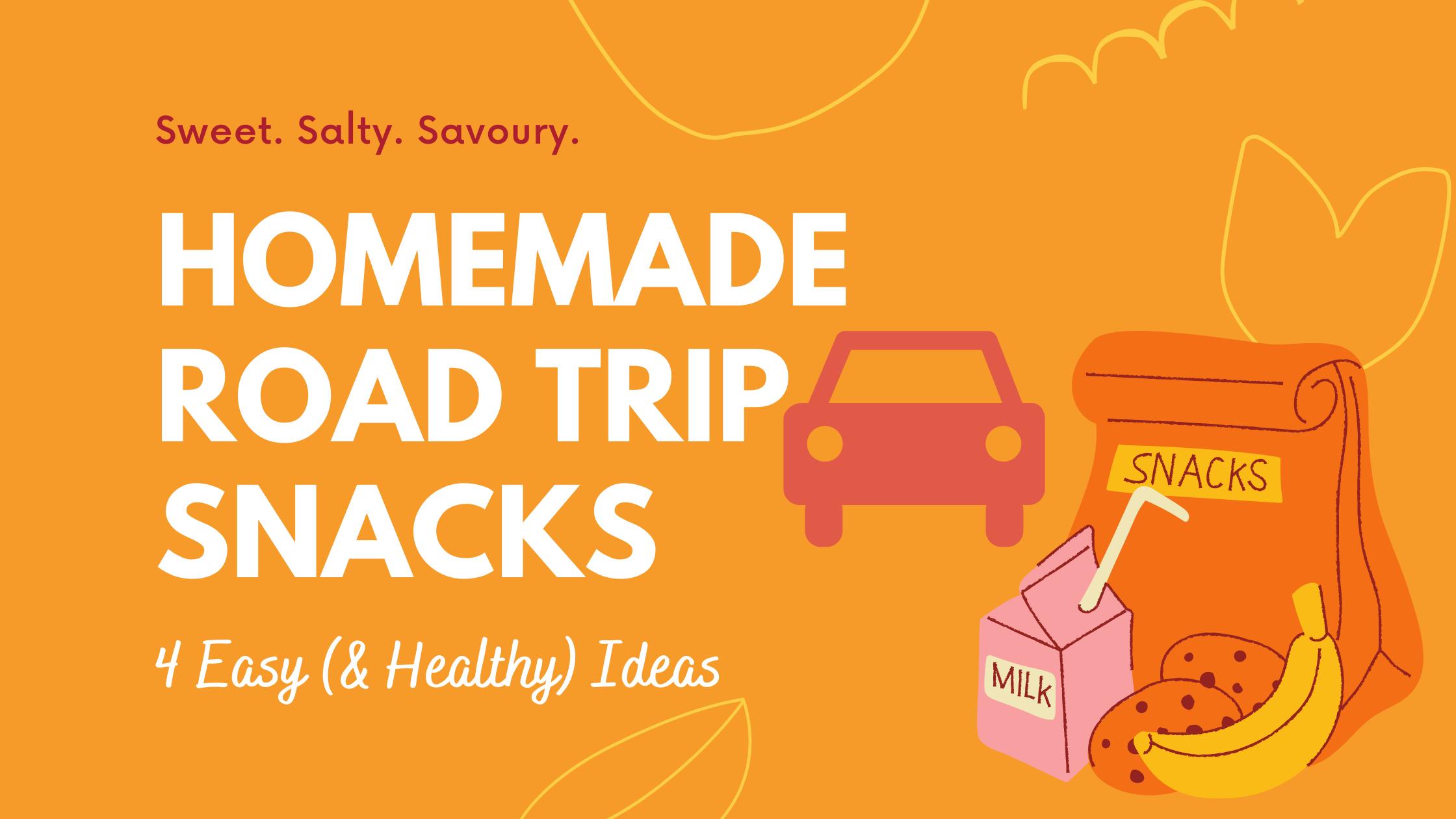 Homemade Road Trip Snacks