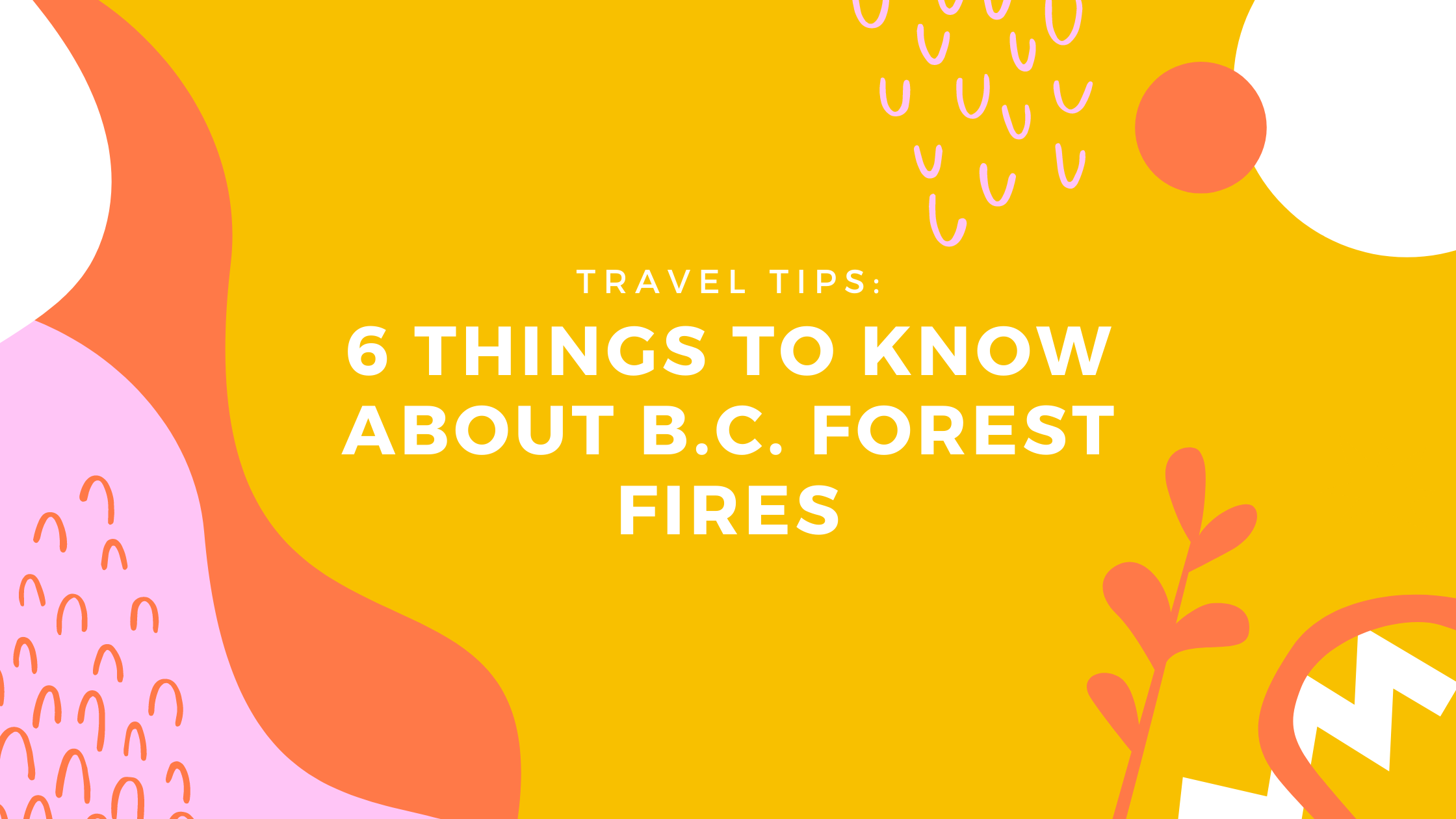B.C. Forest Fires